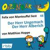 Felix von Manteuffel liest Der Herr Ungemach, Der Herr Alberich