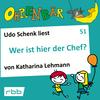 Udo Schenk liest Wer ist hier der Chef?
