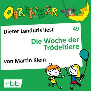 Dieter Landuris liest Die Woche der Trödeltiere