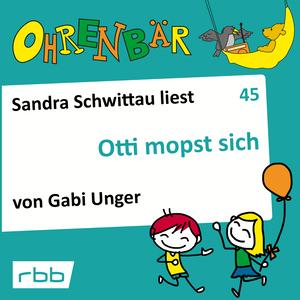 Sandra Schwittau liest Otti mopst sich