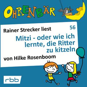 Rainer Strecker liest Mitzi - oder wie ich lernte, die Ritter zu kitzeln