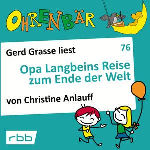 Gerd Grasse liest Opa Langbeins Reise zum Ende der Welt