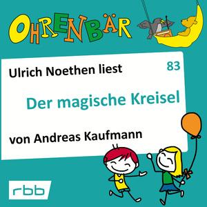 Ulrich Noethen liest Der magische Kreisel