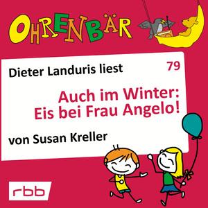 Dieter Landuris liest Auch im Winter: Eis bei Frau Angelo!