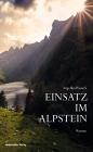 Vergrößerte Darstellung Cover: Einsatz im Alpstein. Externe Website (neues Fenster)
