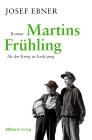 Martins Frühling