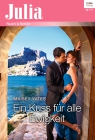 Vergrößerte Darstellung Cover: Ein Kuss für alle Ewigkeit. Externe Website (neues Fenster)