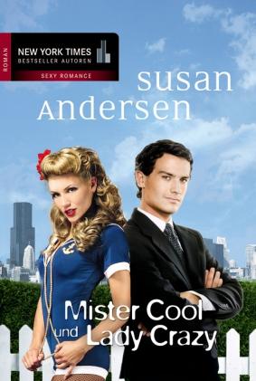 Mister Cool und Lady Crazy