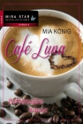 Vergrößerte Darstellung Cover: Café Luna: Bittersüße Küsse. Externe Website (neues Fenster)