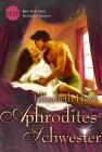 Aphrodites Schwester