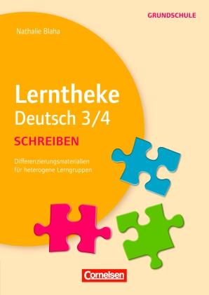 Lerntheke Grundschule Deutsch 3/4 - Schreiben
