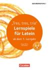 """""""Tres, tres, tria"""" Lernspiele für Latein"""