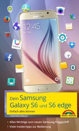 Dein Samsung Galaxy S6 und S6 edge
