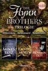 Die Flynn-Brothers-Trilogie