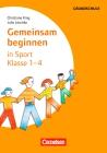 Gemeinsam beginnen in Sport, Klasse 1 - 4