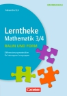 Lerntheke Grundschule Mathematik 3/4 - Raum und Form