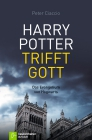Harry Potter trifft Gott