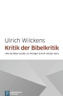 Kritik der Bibelkritik