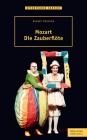 "Mozart, ""Die Zauberflöte"""