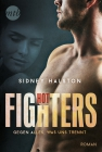 Vergrößerte Darstellung Cover: Hot Fighters - Gegen alles, was uns trennt. Externe Website (neues Fenster)