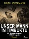 Vergrößerte Darstellung Cover: Unser Mann in Timbuktu. Externe Website (neues Fenster)