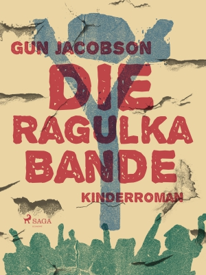 Die Ragulka-Bande