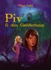 Piv und das Geisterhaus