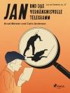 Jan und das verhängnisvolle Telegramm