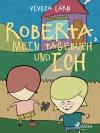 Roberta, mein Tagebuch und ich