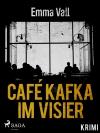 Café Kafka im Visier