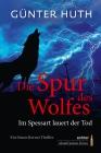 Die Spur des Wolfes - Im Spessart lauert der Tod