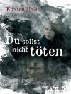 Vergrößerte Darstellung Cover: Du sollst nicht töten!. Externe Website (neues Fenster)
