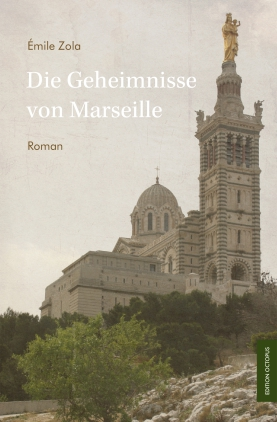 Die Geheimnisse von Marseille