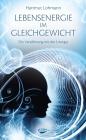 Vergrößerte Darstellung Cover: Lebensenergie im Gleichgewicht. Externe Website (neues Fenster)