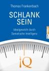 Vergrößerte Darstellung Cover: Schlank sein. Externe Website (neues Fenster)