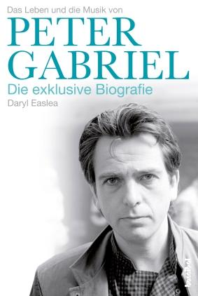 Das Leben und die Musik von Peter Gabriel