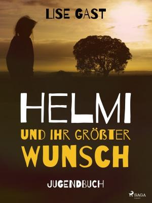 Helmi und ihr größter Wunsch