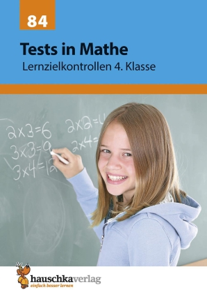 Tests in Mathe - Lernzielkontrollen, 4. Klasse
