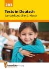 Vergrößerte Darstellung Cover: Tests in Deutsch - Lernzielkontrollen, 3. Klasse. Externe Website (neues Fenster)