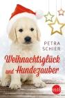 Weihnachtsglück und Hundezauber