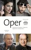 Oper - aber wie!?