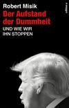 Vergrößerte Darstellung Cover: Der Aufstand der Dummheit. Externe Website (neues Fenster)