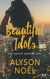 Vergrößerte Darstellung Cover: Beautiful Idols - Die Nacht gehört dir. Externe Website (neues Fenster)