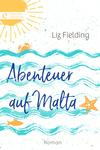 Vergrößerte Darstellung Cover: Abenteuer auf Malta. Externe Website (neues Fenster)