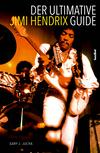 ¬Der¬ ultimative Jimi Hendrix Guide