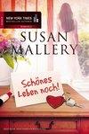 Vergrößerte Darstellung Cover: Schönes Leben noch!. Externe Website (neues Fenster)