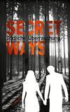 Vergrößerte Darstellung Cover: Secret Ways - Tödliche Überraschung. Externe Website (neues Fenster)