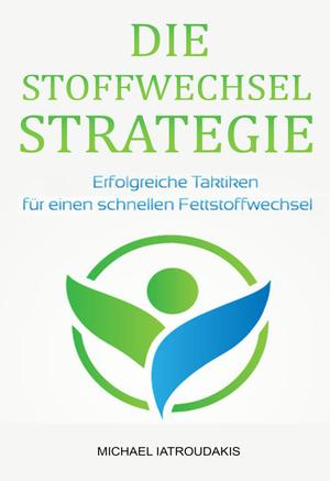 Die Stoffwechsel-Strategie
