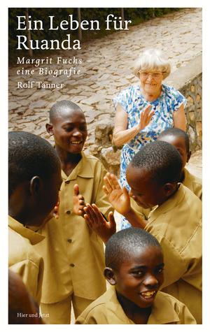 ¬Ein¬ Leben für Ruanda