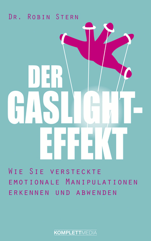 ¬Der¬ Gaslight-Effekt